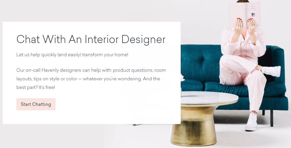 Havenly is a Live Chat that lets users contact interior designers
