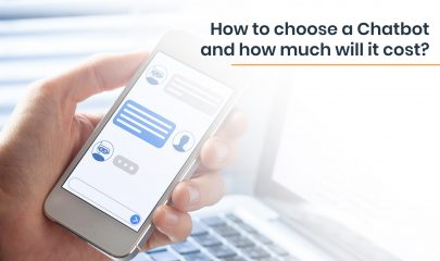 How to choose a Chatbot and how much will it cost?