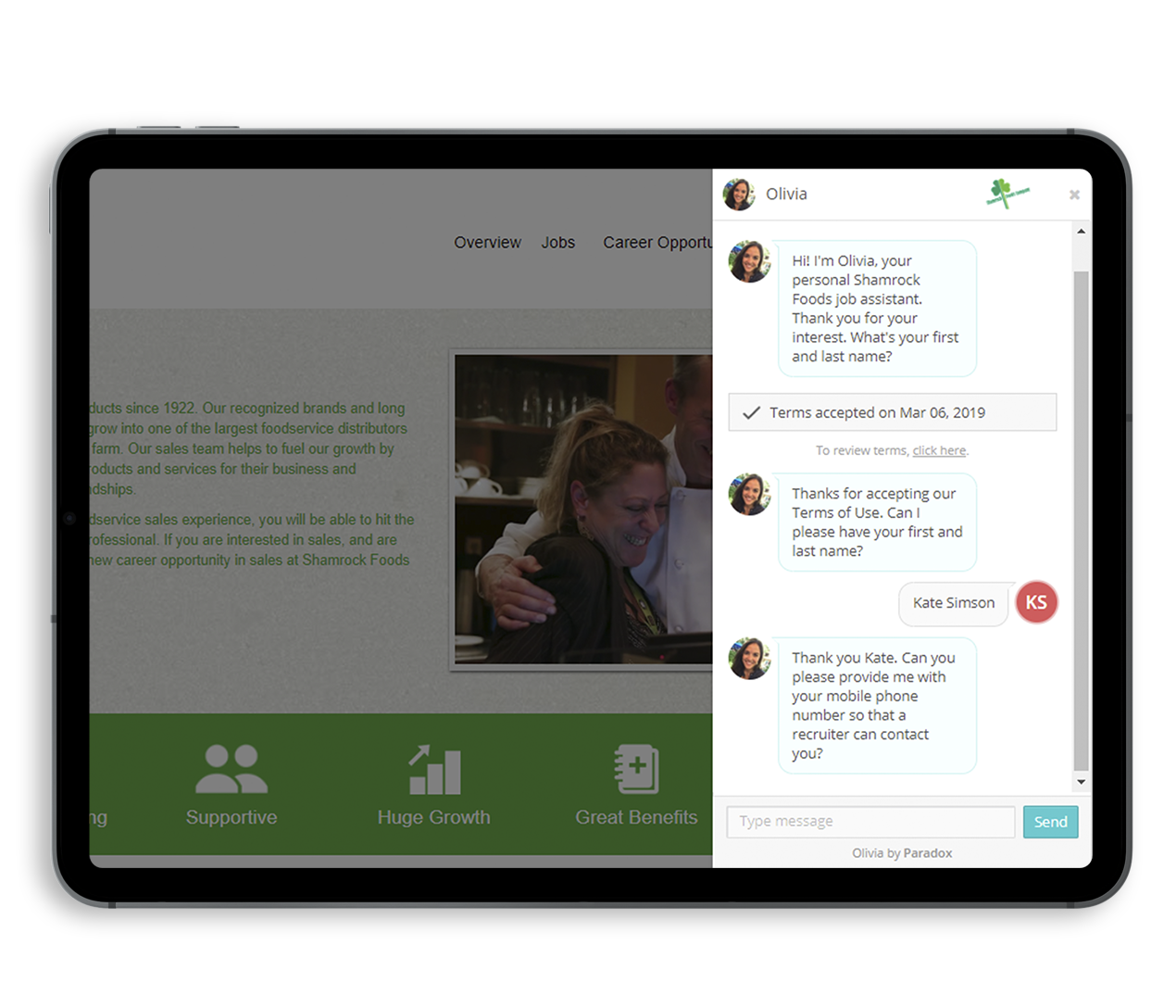 Shamrock Foods, an American catering company, is another example of employers using a Recruitment Chatbot